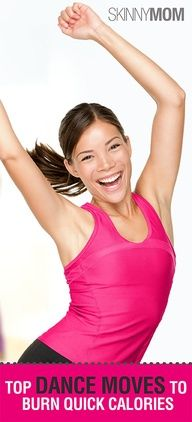 The Top Dance Moves to Burn Quick Calories.