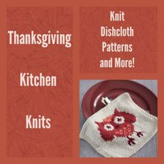 17 Thanksgiving Kitchen Knits: Knit Dishcloth Patterns and More! | AllFreeKnitting.com