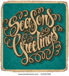 SEASON'S GREETINGS hand lettering -- handmade calligraphy, grunge effect in separate layer, vector (eps10) - stock vector #download #stock #StockImages #microstock #royaltyfree #vectors #calligraphy #HandLettering #lettering #design #letterstock #silhouette #decor #printable #printables #craft #diy #card #cards #label #tag #sign #vintage #typography