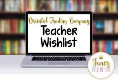 Your perfect teacher wishlist from the Oriental Trading Company!