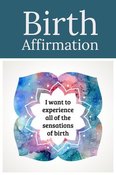 Birth Affirmations Practice affirmations with meditation and breathing while pregnant, and they will be easier to use during labor and delivery! I made and used these affirmations for a med-free birth!