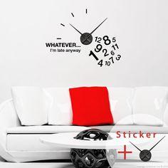 Sticker horloge WHATEVER… I'm late anyway - sticker STICKERS ORIGINAUX Stickers Horloges - Ambiance-sticker