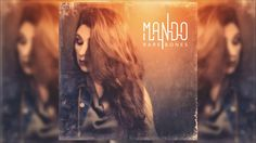 Mando - Heart In Chains    Bare Bones (Official Audio Release) Μαντώ - YouTube