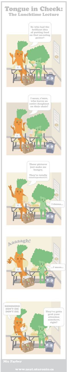 Web comic about the infamous lunchtime lecture...