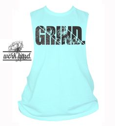 GRIND.  PLEASE SELECT CUT-OFF OR REGULAR SHIRT