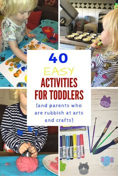 40 easy activities for toddlers   arts and crafts   baking   parenting   #parenting #toddler #artsandcrafts
