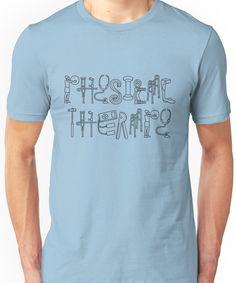 Physical Therapist, Tshirt Colors, Wardrobe Staples, Female Models, Physics, Classic T Shirts, Shirt Designs, Unisex, Humor