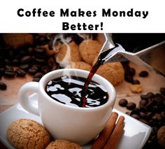 Coffee makes Monday better!  pinned by www.computerfixx.biz