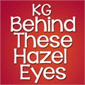 Thumbnail for KG Behind These Hazel Eyes