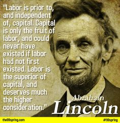 In the New Deal era liberals honored Lincoln not so much as the self-made man or the great war president, but as the advocate of the common man who doubtless would have supported the welfare state.