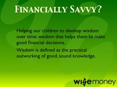 What does it mean to be Financially Savvy? Description number 2.