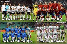 Always pass to Ronaldo