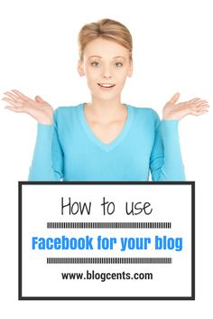 How to use Facebook for your blog!