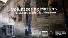Volunteering Matters - Liskeard Museum