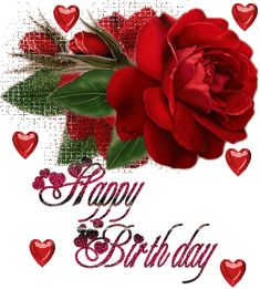 Beatiful Rose with Hearts: Happy Birthday - ツ Happy Birthday Images ツ Happy Birthday Hearts, Happy Birthday Flower, Happy Birthday Images, Happy Birthday Greetings, Glitter Birthday, Birthday Quotes, Birthday Cards, Hug Images, Beautiful Red Roses