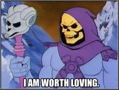 Skeletor Affirmations