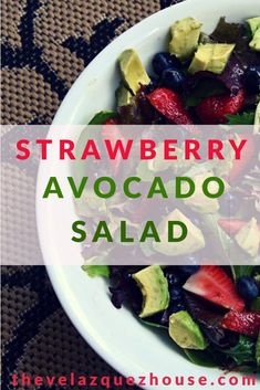Strawberry Avocado Salad | The Velazquez House Strawberry Avocado Salad, Cooking Blogs, Salad Dressing Recipes, Summer Salads, Eat, House, Haus, Home, Homes