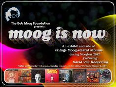 """Looking forward to Bob Moog Foundation's """"moog is now"""" exhibit with vintage vinyl on display and for sale at Moogfest 2012!"""
