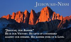 Little Talks with Jesus: Jehovah-Nissi, the Lord is my Banner (Exodus 17:15...