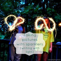 DIY- how to take pictures with sparklers