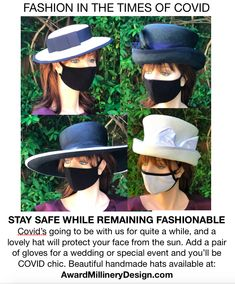 Just because we're masking up as we should for everyone's safety, that's no reason why we can't remain fashionable in this time of COVID. Just add a beautiful hat and a pair of gloves and be COVID chic. Why not? You can purchase my handmade hats at: AwardMillineryDesign.com Please re-pin this post. Everyone needs a smile.