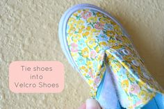 turn tie shoes into velcro shoes....brilliant!