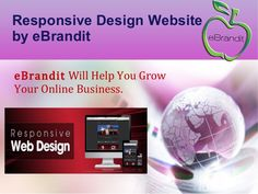 eBrandit provide you the service of designing your website dynamically, responsive and in mobile friendly version. It also include business marketing application services.