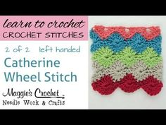 Catherine Wheel Stitch - Part 1 of 2 - Left Handed Crochet Box, Form Crochet, Crochet World, Crochet Gloves, Crochet Cross, Knit Or Crochet, Learn To Crochet, Hand Crochet, Crochet Patterns