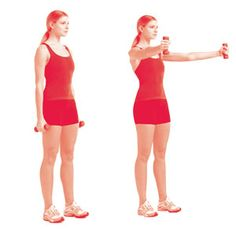 Standing V Raises: Hold a dumbbell in each hand and stand with your feet shoulder-width apart, arms at your sides, palms in. With arms straight but not locked, raise the weights diagonally in front of you, so that your arms form a V shape, until your arms are parallel to the floor. Hold for one second, then return to the starting position. Do 12 to 15 reps.