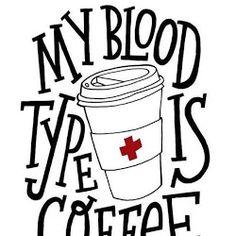 My blood type is coffee - meine Blutgruppe ist Kaffee. My blood type is coffee - meine Blutgruppe ist Kaffee. Coffee Talk, Coffee Is Life, I Love Coffee, My Coffee, Coffee Spoon, Coffee Break, Real Coffee, Morning Coffee, Coffee Girl