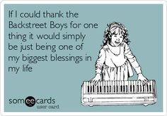 I listen to Pandora quietly at work until The Backstreet Boys come on, then I jam out like I'm Or some TLC, or some Salt & Pepa! Every Teenagers, E Cards, Story Of My Life, Someecards, Just For Laughs, The Funny, True Stories, My Boys, Boy Bands