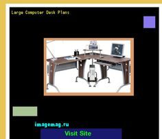 Large Computer Desk Plans 121515 - The Best Image Search