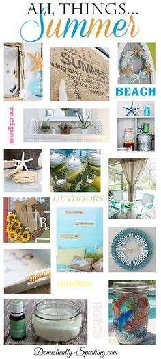 All Things Summer - over 50 great summer decor ideas plus great crafts you'll love!