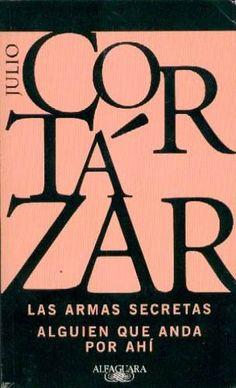 Les armes secrétes - Julio Cortázar