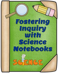 Inquiring Minds Want to Know ... Fostering Inquiry with Science Notebooks  - Terrific blog post with complete, step-by-step, procedures for conducting a science inquiry lesson. Science Inquiry, 7th Grade Science, Kindergarten Science, Science Resources, Middle School Science, Elementary Science, Science Classroom, Science Lessons, Science Education