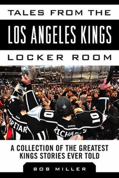 e7572b03d Hall of Fame Announcer Bob Miller Publishes New Book About LA Kings 2012  Stanley Cup Run