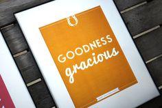 Southern Sayings: 8 x 10 Goodness Gracious Print - Sweet Southern Charm Wall Art