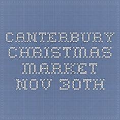 Canterbury christmas market - Nov 30th
