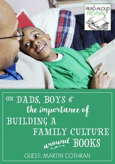 Whatmight a dad's role be in a read-aloud home? And how can books shape our boys into the men we hope they'll become? On today's show, Martin Cothran from Memoria Press chats with me about just that. Scroll down to listen. P.S. If you aren't getting email updates about all the crazy wonderful thingswe have …