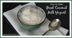 How to Make Greek Coconut Milk Yogurt | Real Food RN