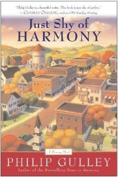 Just Shy of Harmony (Harmony No. 2) by Phillip Gulley