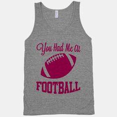 You Had Me At Football
