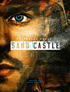 Watch Sand Castle (2017) for Free in HD at http://www.streamingtime.net/movie.php?id=202    #movie #streaming #moviestreaming #watchmovies #freemovies