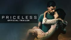 PRICELESS: Official Movie Trailer