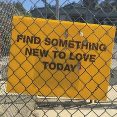 Find something new to love today \ aesthetic \