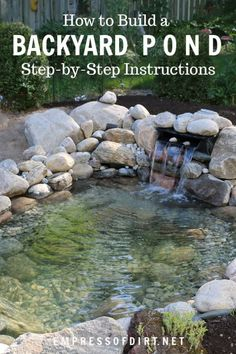 How to build a backyard garden pond showing each step including choosing the site digging the pond adding rocks and stones setting up the liners filling the pond with water and adding aquatic plants. Coy Pond, Koi Fish Pond, Fish Pond Gardens, Garden Ponds, Water Gardens, Outdoor Fish Ponds, Fish Ponds Backyard, Backyard Stream, Garden Stream