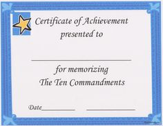 A certificate that can be given for memorizing The Ten Commandments and can be downloaded from http://www.teacherhelp.org/awards.htm
