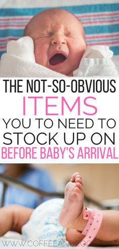 Essential items you need to stock up on before baby's arrival. Here is a list of the no-so-obvious items you need to have on hand when you come home from the hospital. Avoid leaving the house with a new baby and stock up ahead of time! Newborn | Must Have Items | Preparing for Baby | Pregnancy | Home from the Hospital