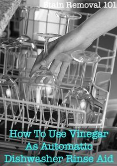 How to use vinegar in place of automatic dishwasher rinse aid - frugal, eco-friendly and it works! {on Stain Removal 101} Deep Cleaning Tips, Green Cleaning, Spring Cleaning, Cleaning Hacks, Organizing Tips, Vinegar In Dishwasher, Clean Dishwasher, Diy Cleaning Products, Cleaning Solutions