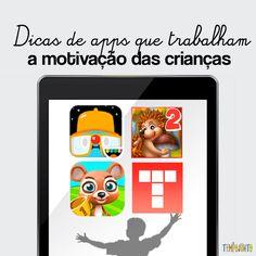 Veja quais aplicativos baixar para trabalhar a motivação das crianças, escolhidos pema @michelleterapiadecrianca